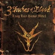 3 Inches of Blood - Long Live Heavy Metal (Century Media)