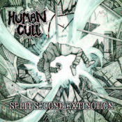 Human Cull – Split Second Extinction (Goatprayer Records)