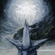Darkthrone - Plaguewielder (Peaceville)
