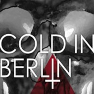 Cold In Berlin - And Yet (Candlelight Records)