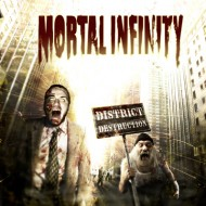Mortal Infinity – District Destruction (Digital Media Records)