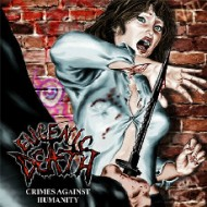 Eugenic Death – Crimes Against Humanity (Heaven and Hell Records)