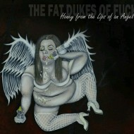 The Fat Dukes Of Fuck - Honey From The Lips Of An Angel (SR)