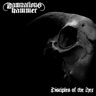 Damnation's Hammer- Disciples of the Hex (I Hate)