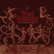 Blood Ceremony – The Eldritch Dark (Rise Above)