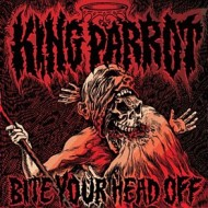 King Parrot - Bite Your Head Off (Candlelight)