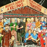 Murder Junkies – A Killing Tradition (Wienerworld)