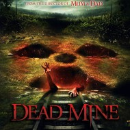 Dead Mine – Steven Shiel (eOne Entertainment)