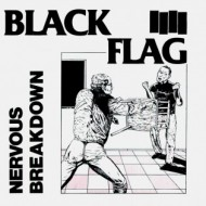 Black Flag – Nervous Breakdown & Jealous Again (SST/ Wienerworld )