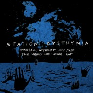 Station Dysthymia, 'Overhead, Without Any Fuss, The Stars Were Going Out', (Solitude)