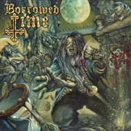 Borrowed Time – Borrowed Time (High Roller Records)