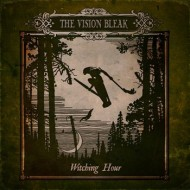 The Vision Bleak - Witching Hour (Prophecy)