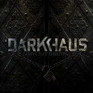 Darkhaus – My Only Shelter (Oblivion / SPV)