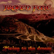 Broken Fate - Rising To The Dream (SR)