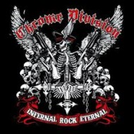 Chrome Division - Infernal Rock Eternal (Nuclear Blast)