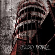 Human Debris - Wrought From Anguish