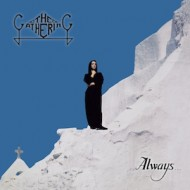The Gathering – Always (Peaceville)