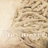 Obdurated – I Feel Nothing (Mighty Music)