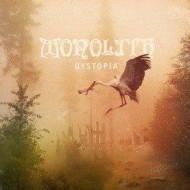 Monolith – Dystopia (Final Gate)