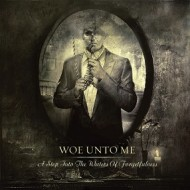 Woe Unto Me – A Step Into The Waters Of Forgetfulness (Solitude)