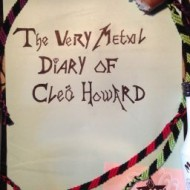 The Very Metal Diary Of Cleo Howard – Sarah Tipper