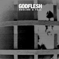 Godflesh – Decline & Fall (Avalanche Recordings)