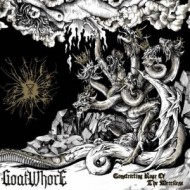 Goatwhore - Constricting Rage Of The Merciless (Metal Blade)