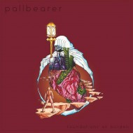 Pallbearer – Foundations of Burden (Profound Lore)