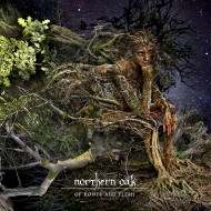 Northern Oak - Of Roots And Flesh (S/R)