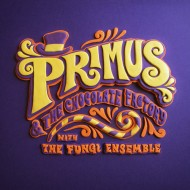 Primus - Primus And The Chocolate Factory (ATO / Prawn Song Records)