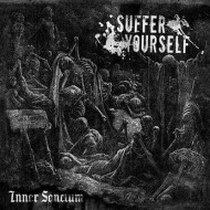 Suffer Yourself - Inner Sanctum (Cimmerian Shade Recordings)