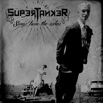 SUPERTANKER - Mix Songs From The Ashes [PROMOZ - MAJ du 05 mai 2015] Supertanker