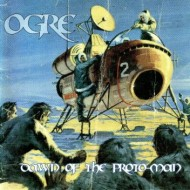Ogre – Dawn of the Proto-Man and Seven Hells (reissues) – (Minotauro)