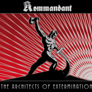 Kommandant – The Architects Of Extermination (ATMF)