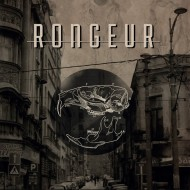 Rongeur- As the Blind Strive / The Catastrophist (Disciplin Media)