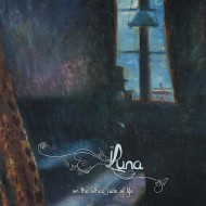 Luna – The Other Side Of Life (Solitude)