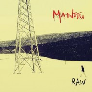 Manitu – Raw (Walk The Talk)