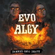 EVO ALGY - Damned Unto Death (High Roller)