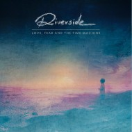 Riverside – Love, Fear and the Time Machine (Inside Out Music)
