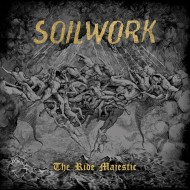 Soilwork – The Ride Majestic (Nuclear Blast)