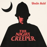 Uncle Acid & The Deadbeats – The Night Creeper (Rise Above)