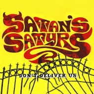 Satan's Satyrs – Don't Deliver Us (Bad Omen Records)