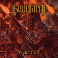 Bodyfarm – Battle Breed (Cyclone Empire)