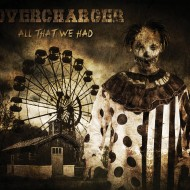 Overcharger - All That We Had (Finisterian Dead End)