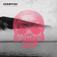 Momentum – Fixation, At Rest (Dark Essence)