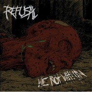 Refusal – We Rot Within (F.D.A. Rekotz)