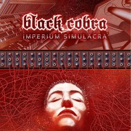 Black Cobra – Imperium Simulacra  (Season Of Mist)