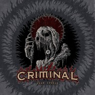 Criminal - Fear Itself (Metal Blade)