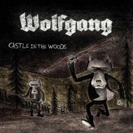Wolfgang - Castle In The Woods (Fuzzpanzer)