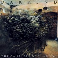 Darkend -The Canticle Of Shadows (Non Serviam Records)